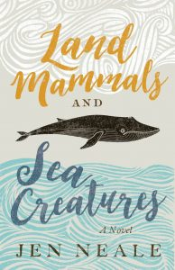 Jen Neale: Land Mammals and Sea Creatures